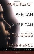 Varieties of African American Religious Experience