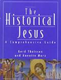 Historical Jesus A Comprehensive Guide