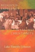 Religious Experience in Earliest Christianity Tagline  A Missing Dimension in New Testament ...