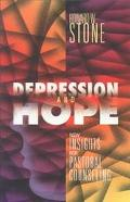 Depression and Hope New Insights for Pastoral Counseling