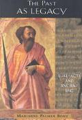 Past As Legacy Luke-Acts and Ancient Epic