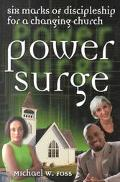Power Surge 6 Marks of Discipleship for a Changing Church