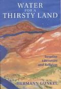 Water for a Thirsty Land Israelite Literature and Religion
