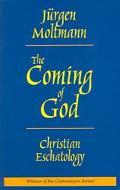 Coming of God Christian Eschatology