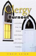 Clergy Burnout Recovering From The 70-Hour Weekand Other Self-Defeating Practices