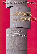 Power of the Word Scripture And the Rhetroic of Empire