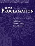New Proclamation Year B, 2000, Easter Through Pentecost