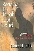 Reading the Torah Out Loud A Journey of Lament and Hope