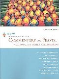 New Proclamation Commentary on Feasts, Holy Days, and Other Celebrations