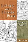 Luther and the Hungry Poor