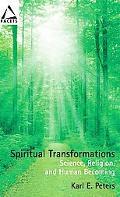 Spiritual Transformations