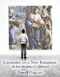 Encounter with the New Testament: An Interdisciplinary Approach