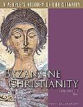 Byzantine Christianity (People's History of Christianity)