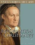 Reformation Christianity (People's History of Christianity)