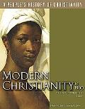 Modern Christianity (People's History of Christianity)