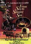 From Sea to Shining Sea - Peter J. Marshall - Hardcover