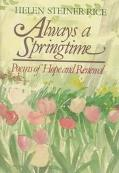Always a Springtime: Poems of Hope and Renewal