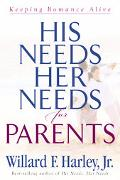His Needs, Her Needs for Parents Keeping Romance Alive