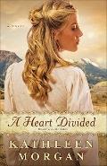 Heart Divided : A Novel
