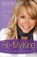 Fit for My King : His Princess Diet Plan and Devotional