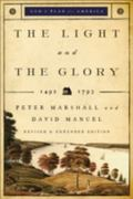 Light and the Glory, The: 1492-1787