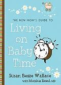New Mom's Guide to Living on Baby Time
