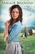 Jewel of His Heart, The: A Novel (Heart of the West)