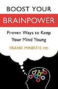 Boost Your Brainpower: Proven Ways to Keep Your Mind Young
