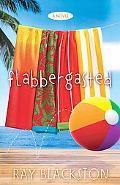 Flabbergasted : A Novel