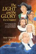 Light and the Glory for Children Discovering God's Plan for America from Christopher Columbu...