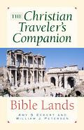 Christian Traveler's Companion Bible Lands