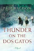 Thunder on the DOS Gatos A Novel
