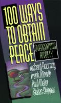 100 Ways to Obtain Peace: Overcoming Anxiety