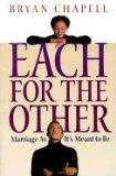 Each for the other : marriage as it's meant to be