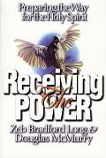 Receiving the Power: Preparing the Way for the Holy Spirit