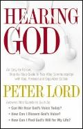 Hearing God : An Easy-to-Follow, Step-by-Step Guide to Two-Way Communication with God