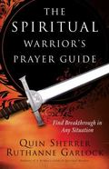 Spiritual Warrior's Prayer Guide