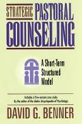 Strategic Pastoral Counseling A Short-Term Structured Model