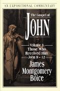 Gospel of John Those Who Received Him John 9-12