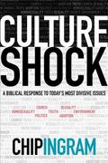 Culture Shock : A Biblical Response to Today's Most Divisive Issues