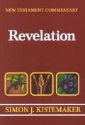 New Testament Commentary Exposition of the Book of Revelation