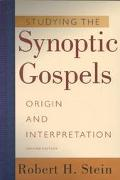 Studying the Synoptic Gospels Origin and Interpretation