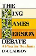 King James Version Debate A Plea for Realism