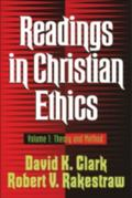 Readings in Christian Ethics Theory and Method