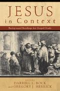 Jesus In Context Background Readings For Gospel Study