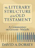 Literary Structure Of The Old Testament A Commentary On Genesis-malachi