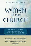 Women In The Church An Analysis And Application Of 1 Timothy 2 9-15