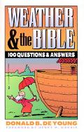 Weather and the Bible 1000 Questions and Answers
