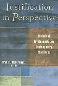 Justification in Perspective Historical Developments And Contemporary Challenges