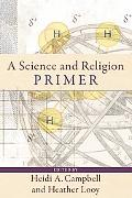 Science and Religion Primer, A